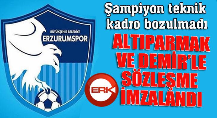 B.B. Erzurumspor, Teknik Direktör Altıparmak ve Sportif Direktör Demir ile sözleşme imzaladı