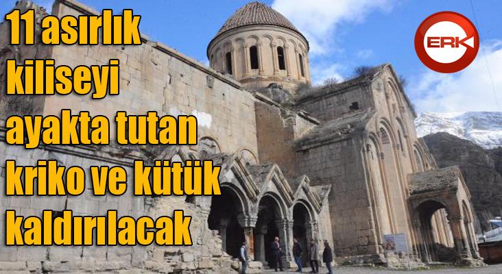 11 asırlık kiliseyi ayakta tutan kriko ve kütük kaldırılacak