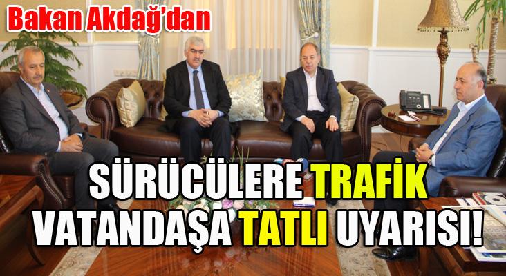 Bakan Akdağ'dan sürücülere trafik, vatandaşlara tatlı uyarısı