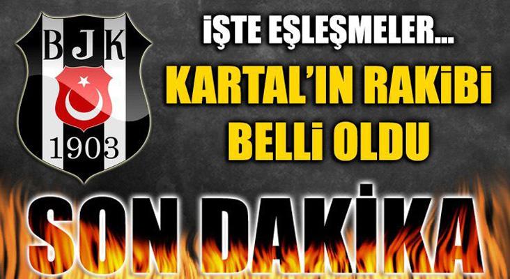 Beşiktaş'ın Şampiyonlar Ligi'ndeki rakibi belli oldu...