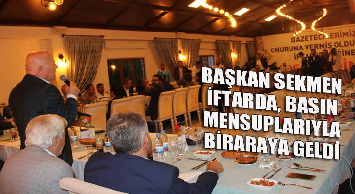 Büyükşehir Belediyesinden basın mensuplarına iftar yemeği