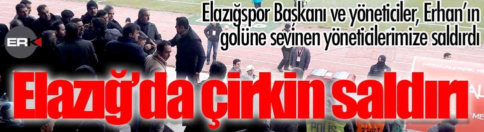 Elazığspor başkan ve yöneticilerinden, Erzurumspor yöneticilerine çirkin saldırı