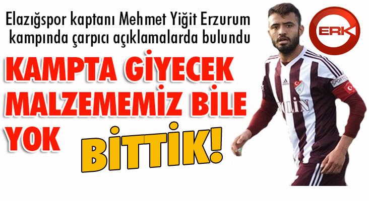 Elazığspor kaptanı Mehmet Yiğit isyan etti