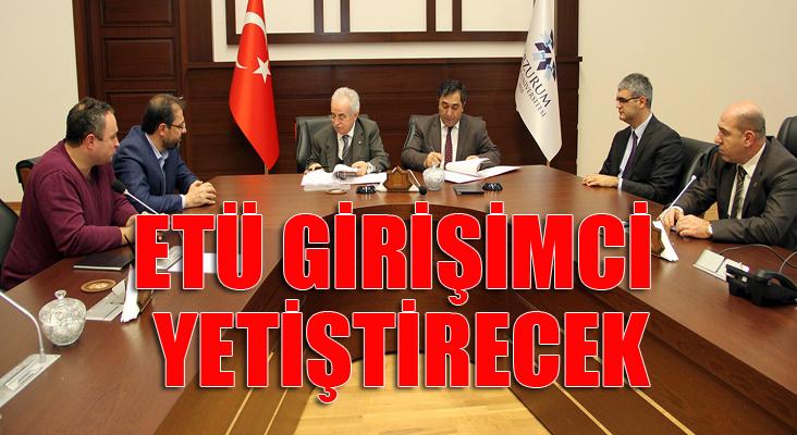 Erzurum Teknik Üniversitesi girişimci yetiştirecek