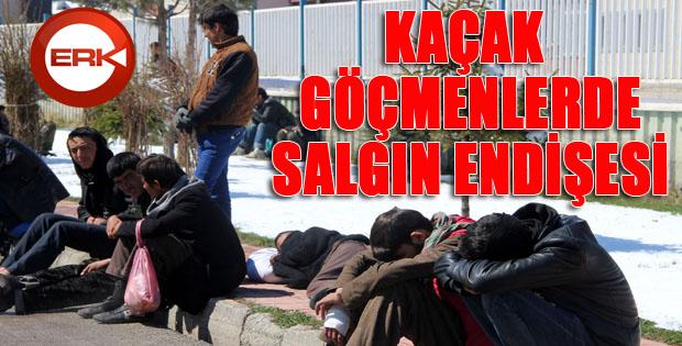 Erzurum'da kaçak göçmenlerde salgın endişesi