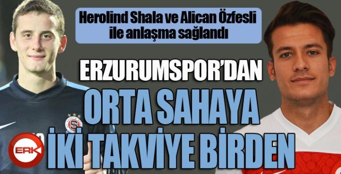Erzurumspor'dan orta sahaya iki takviye birden...
