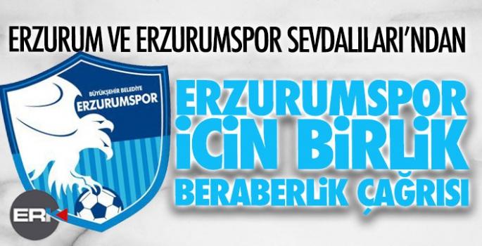 Erzurumspor Sevdalıları'ndan birlik, beraberlik çağrısı