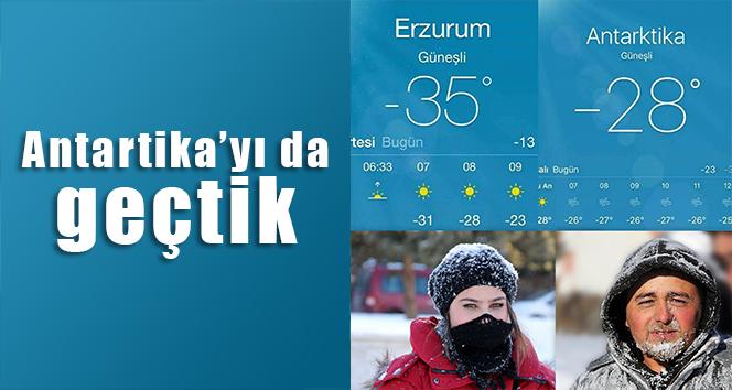 Erzurum'un soğuk havası Kutuplardaki Antarktika'yı geçti