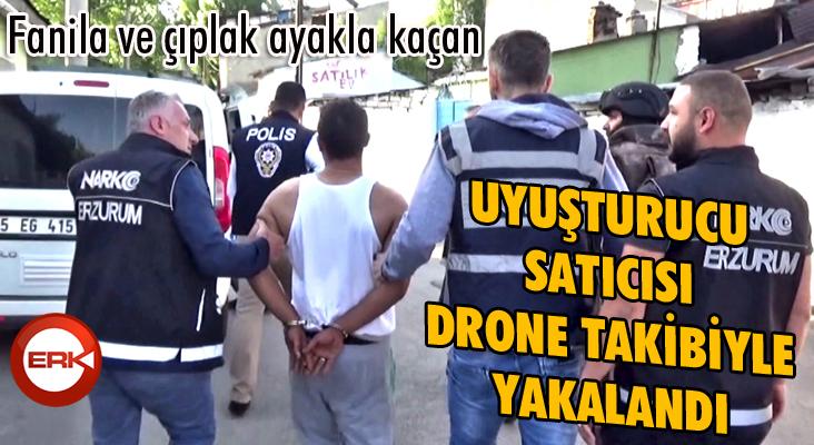 Fanila ve çıplak ayakla kaçan uyuşturucu satıcısı drone takibiyle yakalandı