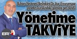 Buhara'nın başhekimi Aşır, Erzurumspor yönetiminde...