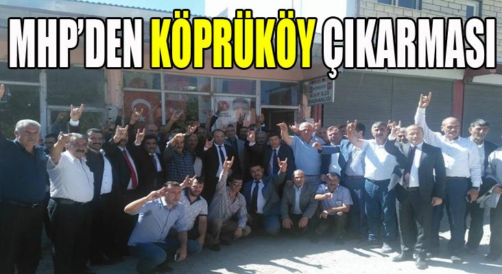 MHP'den Köprüköy'e çıkarma