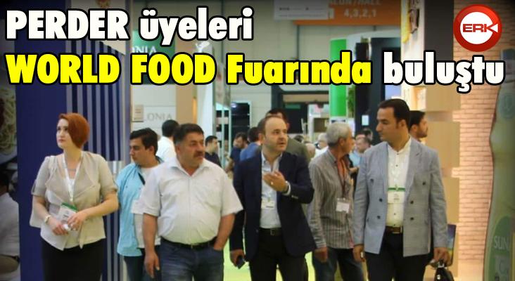 PERDER üyeleri WORLD FOOD Fuarında buluştu