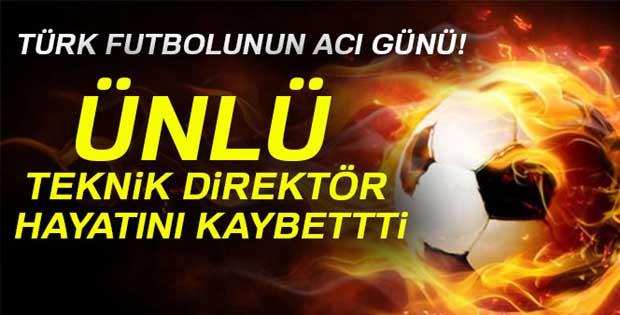 Türkiye'nin efsane teknik direktörü hayatını kaybetti!