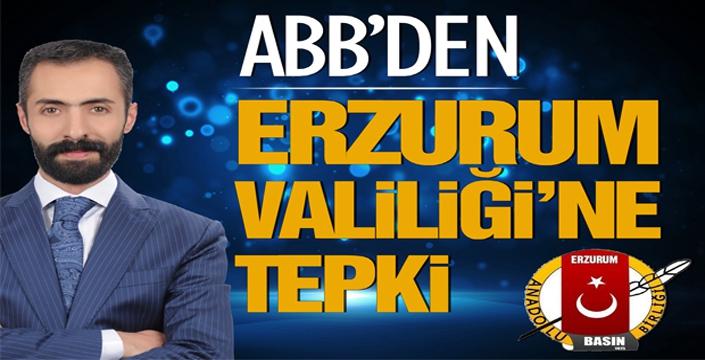 ABB'den Erzurum Valiliği'ne tepki