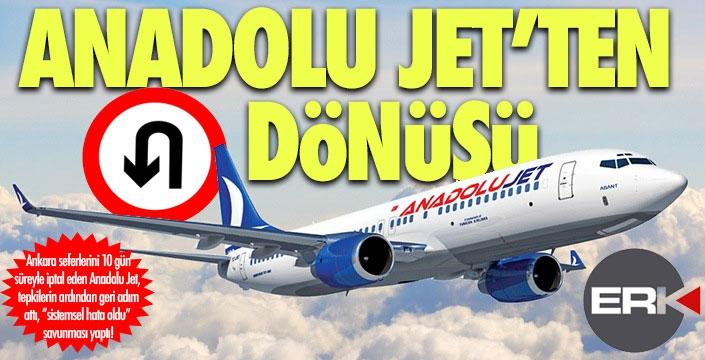 Anadolu Jet'ten havada U dönüşü!