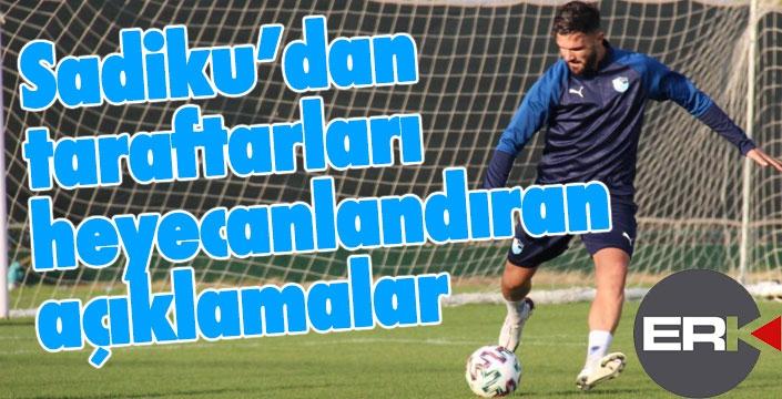 Armando Sadiku: En büyük hedefim takımıma katkı sağlamak