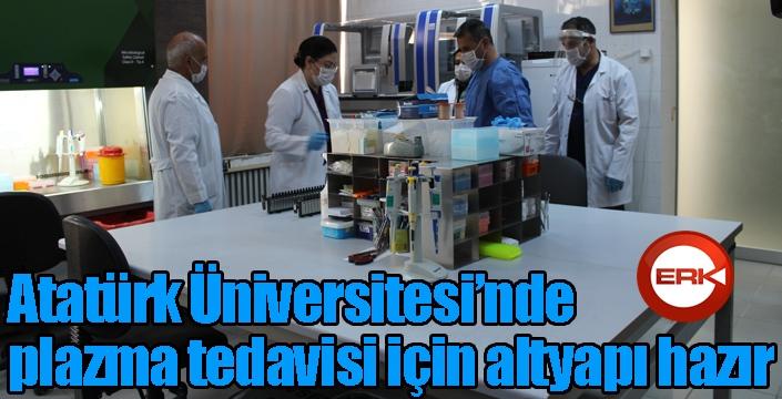 Atatürk Üniversitesinde plazma tedavisi için altyapı hazır