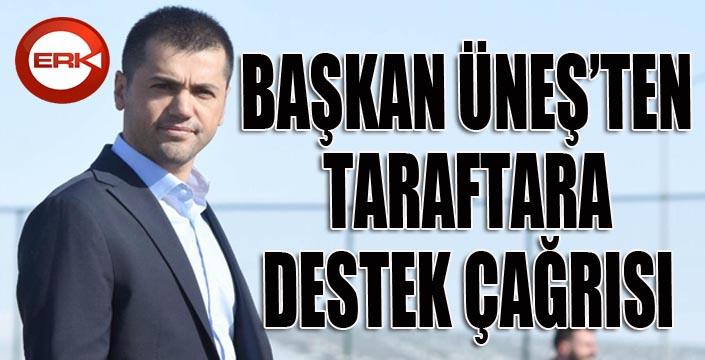 Büyükşehir Belediye Erzurumspor'da Başkan Üneş'ten taraftara çağrı