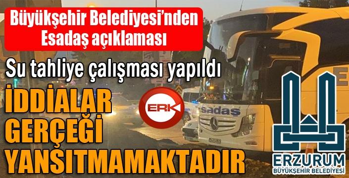 Büyükşehir Belediyesi'nden Esadaş açıklaması...