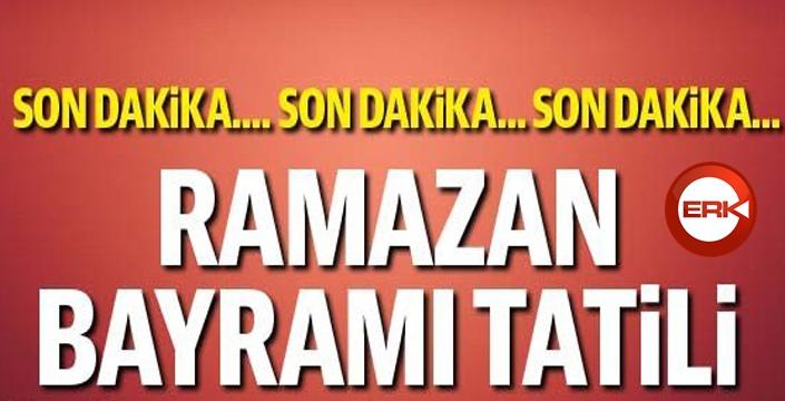 Cumhurbaşkanlığı kararıyla Ramazan Bayramı tatili...