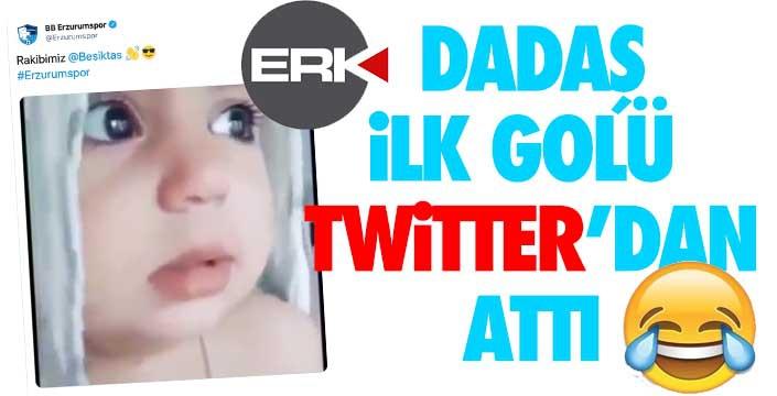 DADAŞ İLK GOLÜ TWİTTER'DAN ATTI