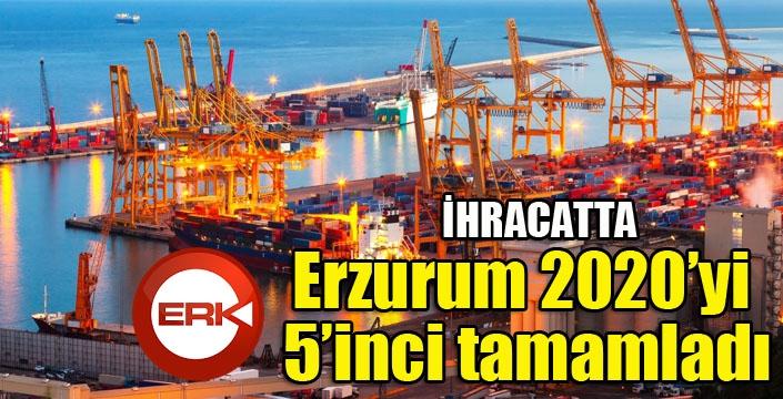 Erzurum 2020'yi 5'inci tamamladı