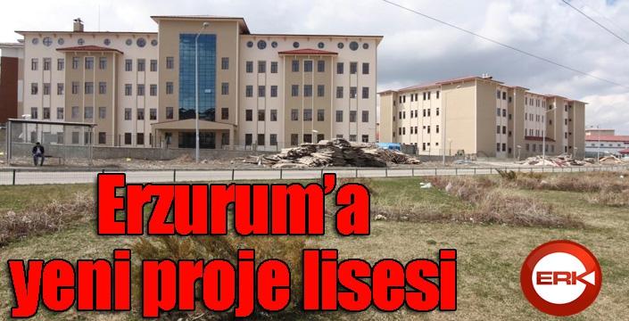 Erzurum'a yeni proje lisesi