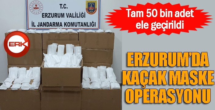 Erzurum'da kaçak maske operasyonu