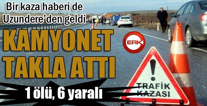 Erzurum'da trafik kazası: 1 ölü, 6 yaralı