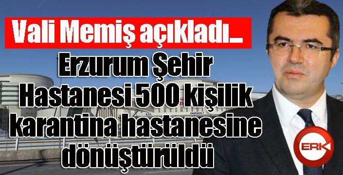 Erzurum Şehir hastanesi, 500 kişilik karantina hastanesine dönüştürüldü