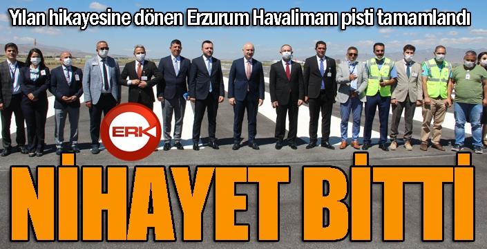 Erzurum Havalimanı'nın pisti açıldı...