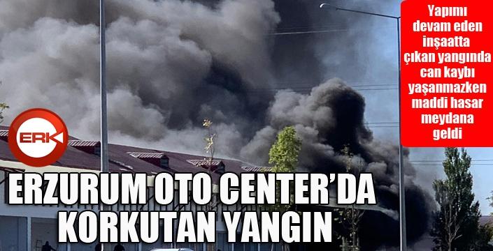 Erzurum Oto Center'da korkutan yangın...
