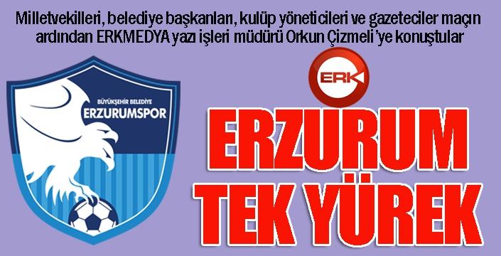 Erzurum tek yürek