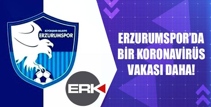 Erzurumspor'da bir korona vakası daha...