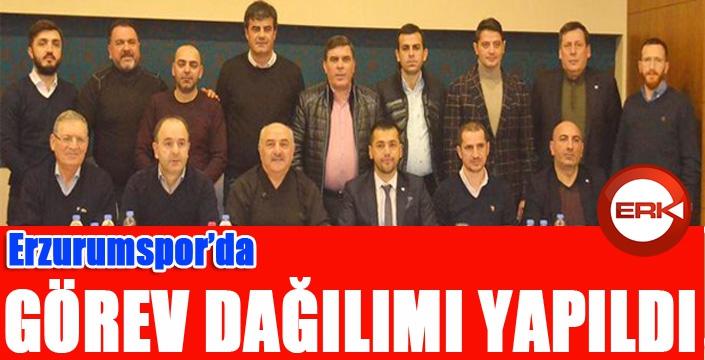 Erzurumspor yönetiminde görev dağılımı yapıldı...