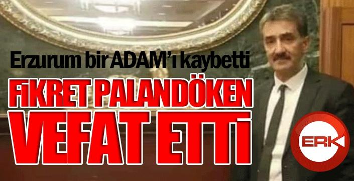 Fikret Palandöken'i kaybettik...