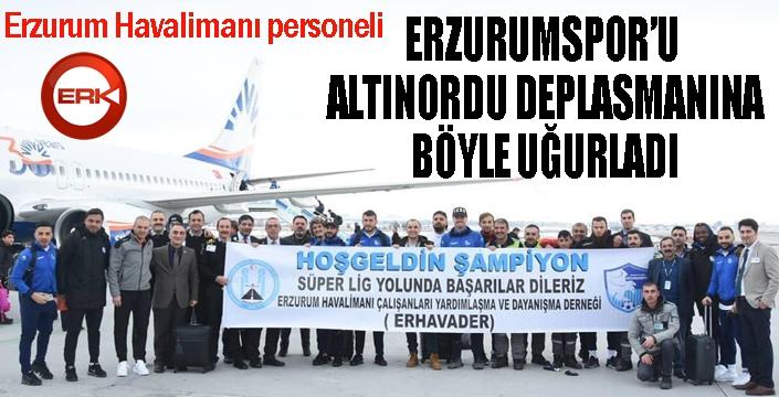 Havalimanı personelinden Erzurumspor'a jest