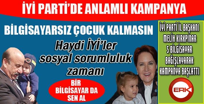 İYİ Parti'den anlamlı kampanya...