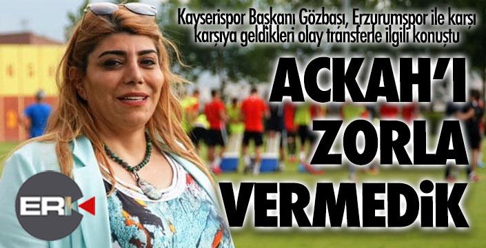 Kayserispor Başkanı Gözbaşı'ndan Ackah açıklaması