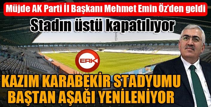 Kazım Karabekir Stadyumu baştan aşağı yenileniyor...