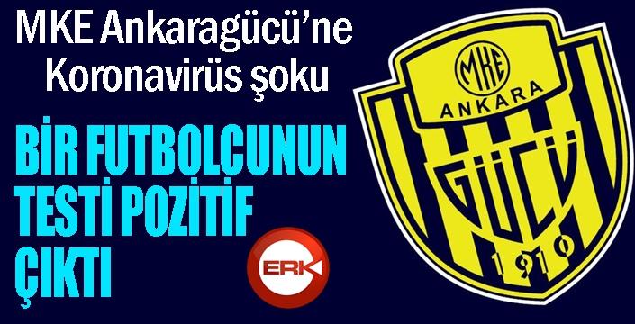 MKE Ankaragücü: 'Bir futbolcumuzun koronavirüs testi pozitif çıktı'
