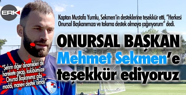 Mustafa Yumlu'dan Sekmen'e teşekkür