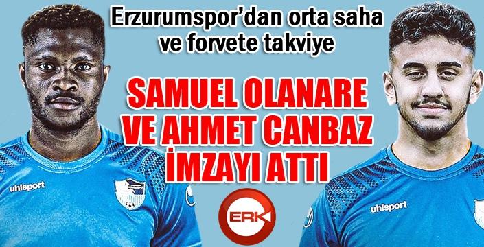Olanare ve Ahmet Canbaz Erzurumspor'da...