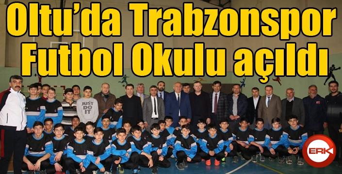 Oltu'da Trabzonspor Futbol Okulu açıldı