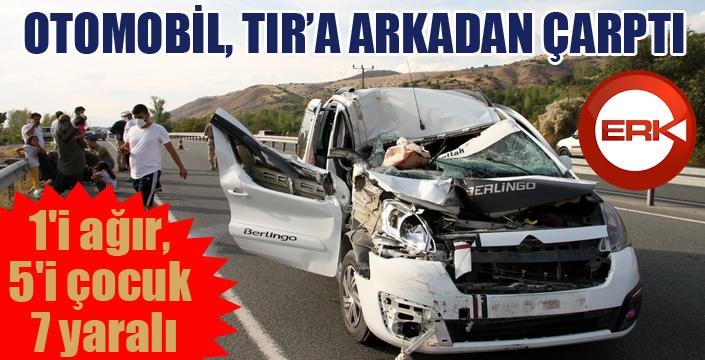 Otomobil, TIR'a arkadan çarptı: 7 yaralı...