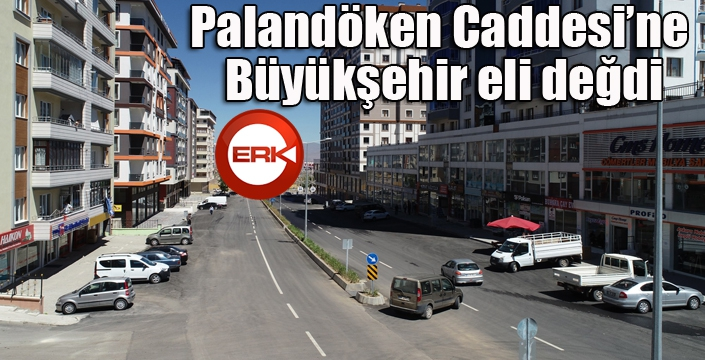 Palandöken Caddesi'ne Büyükşehir eli değdi