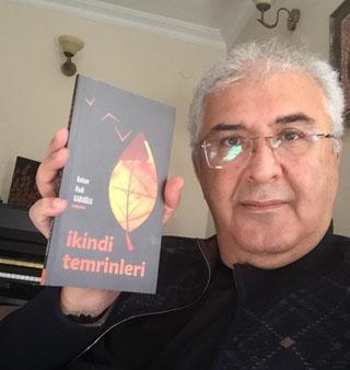 Prof. Dr. Kadıoğlu'nun 'İkindi Temrinleri' adlı şiir kitabı çıktı