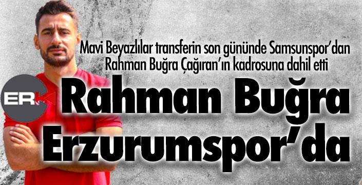 Rahman Buğra Çağıran Erzurumspor'da...