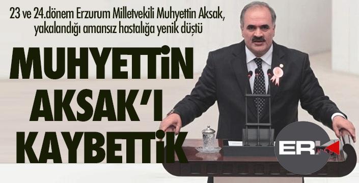 SON DAKİKA... AK Parti eski Milletvekili Muhyettin Aksak vefat etti...