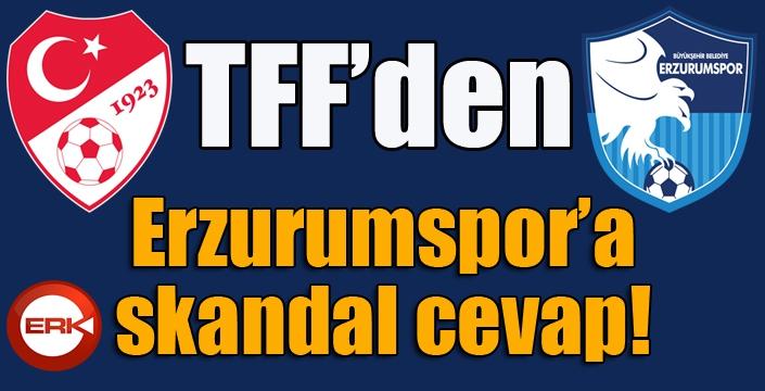 TFF'den skandal cevap!
